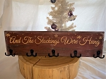 Stockings Were Hung Wooden Sign
